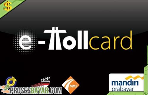 Apa Itu E-Toll Card, Cara Menggunakan dan Daftar Kartu E-Toll