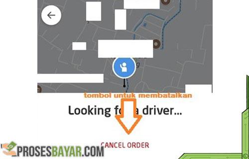 Cara Cancel Gojek Ketika Proses Pencarian Driver