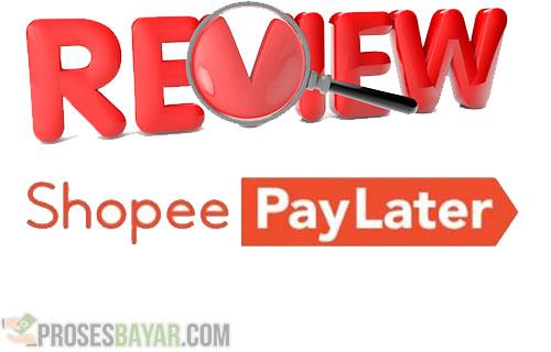 Review Shopee Paylater Berdasarkan Pengalaman