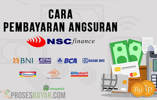 Cara Bayar Angsuran NSC Finance Terbaru