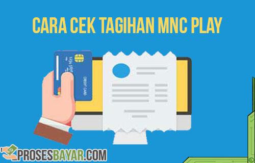 Cara Cek Tagihan MNC Play