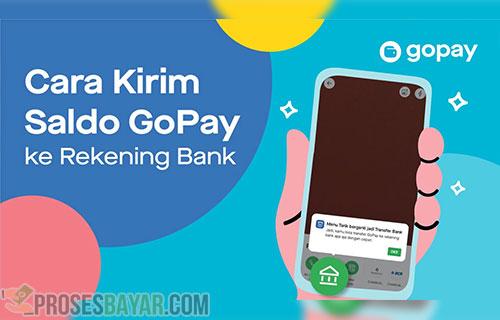 Cara Transfer GoPay ke Rekening Bank Terbaru