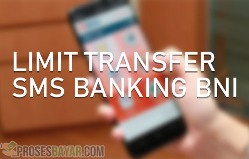 Limit Transfer SMS Banking BNI