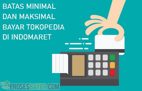 Minimal Maksimal Belanja Tokopedia di Indomaret