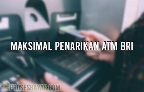 Batas Maksimal Penarikan ATM BRI Dalam 1 Hari