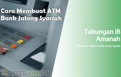Cara Membuat ATM Bank Jateng Syariah