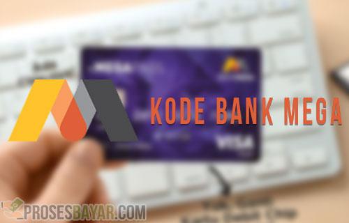 Kode Bank Mega dan Kode Transfer Bank Mega Syariah