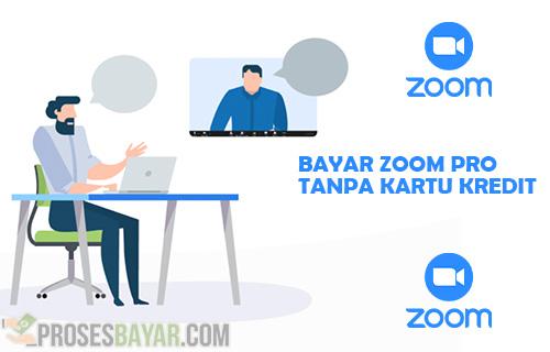 Metode Bayar Zoom Tanpa CC dan Paypal