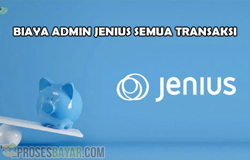 Biaya Admin Jenius Semua Transaksi dan Tipe Rekening