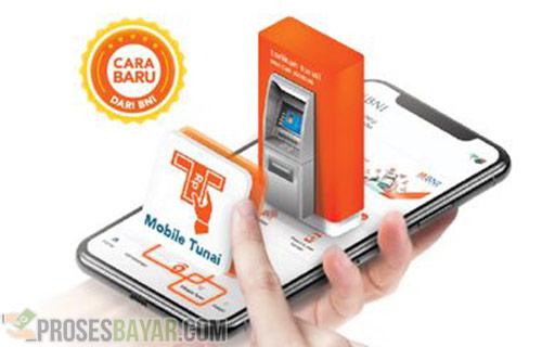 Cara Menggunakan Mobile Tunai BNI Terbaru dan Terlengkap