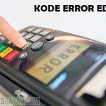 Daftar Lengkap Kode Error EDC BRI