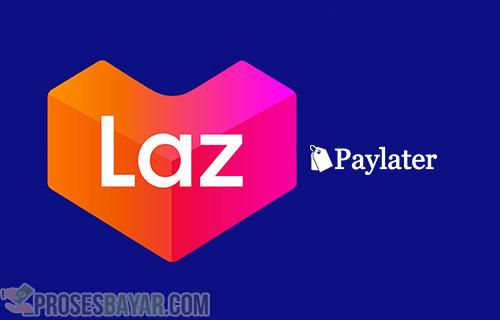 Keuntungan Mengaktifkan Lazada Paylater