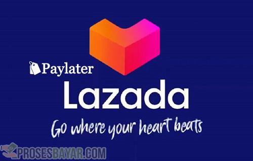 Syarat Aktivasi Lazada Paylater