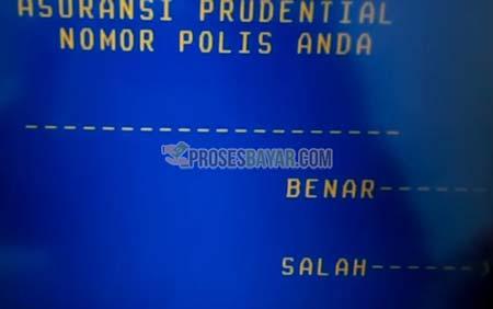 7 Masukan Nomor Polis Prudential
