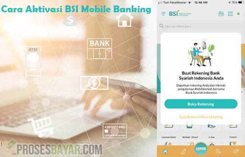 Cara Aktivasi BSI Mobile Banking dan Syaratnya