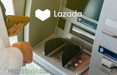 Cara Bayar Lazada Lewat ATM