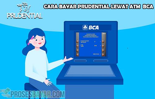 Panduan Cara Bayar Prudential Lewat ATM BCA dan Kode Bayar
