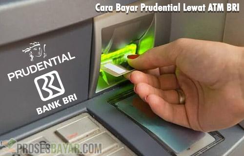 Tutorial Cara Bayar Prudential Lewat ATM BRI