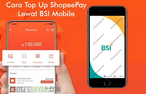 Cara Top Up ShopeePay Lewat BSI Mobile