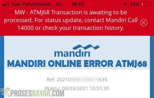 Mandiri Online Error ATMJ68 dari Penyebab dan Cara Mengatasi