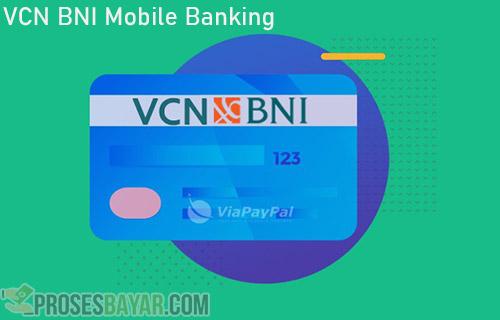 VCN BNI Mobile Banking dari Pengertian Fungsi Buat Keuntungan
