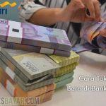 Cara Tukar Uang Baru di Bank Mandiri dari Syarat dan Ketentuan