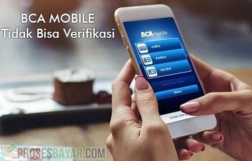 Penyebab dan Cara Mengatasi BCA Mobile Tidak Bisa Verifikasi