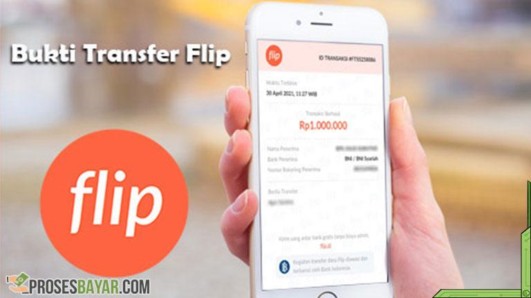 Bukti Transfer Flip Serta Cara Melihat dan Cetak