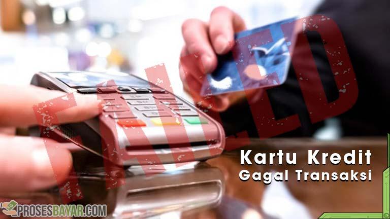 Kartu Kredit Gagal Transaksi dari Penyebab dan Cara Mengatasi