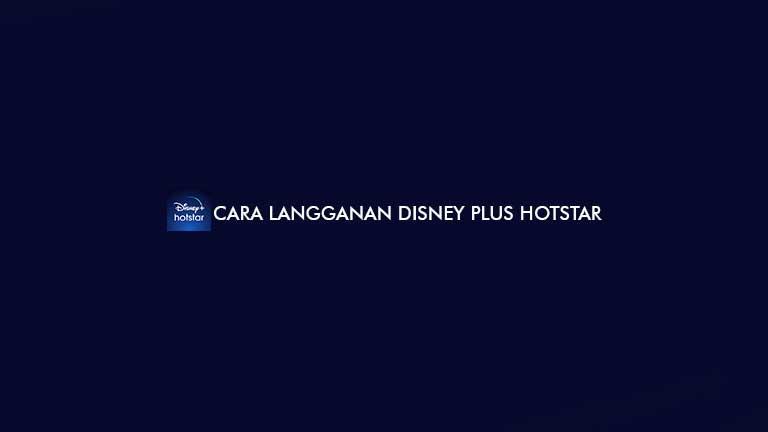 Cara Langganan Disney Plus Hotstar
