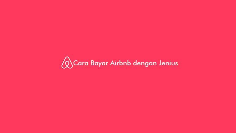 Cara Bayar Airbnb dengan Jenius