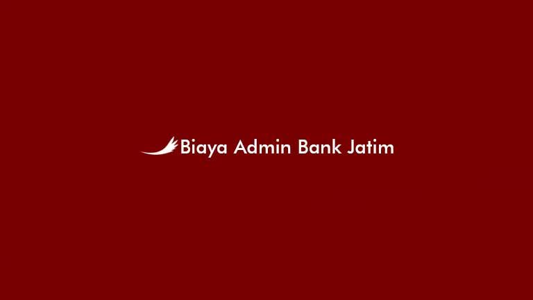 Biaya Admin Bank Jatim
