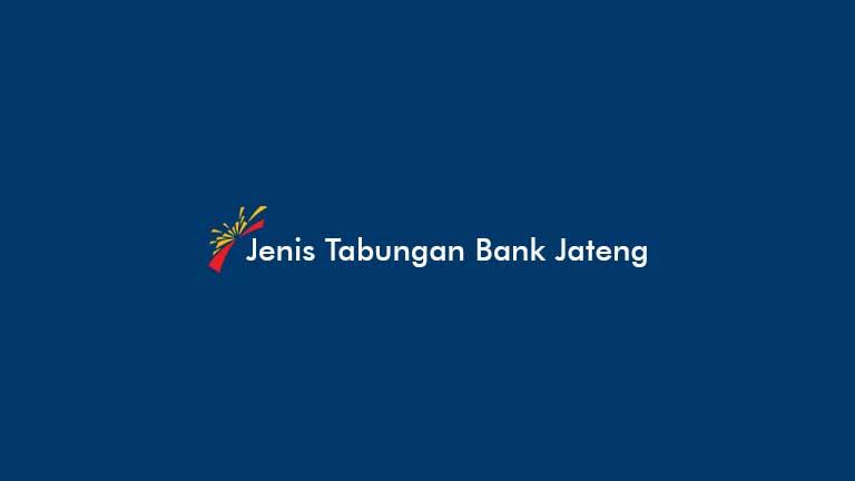 Jenis Tabungan Bank Jateng